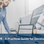 GDPR - A Practical Guide for Developers