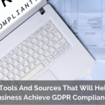 List of Tools And Sources That Will Help Your Business Achieve GDPR Compliance