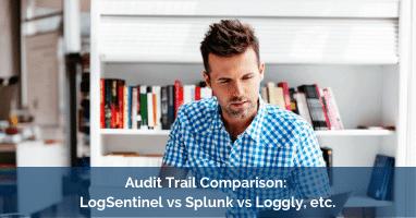 Audit Trail Comparison Loggly LogSentinel Splunk