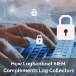 How LogSentinel SIEM Complements Log Collectors