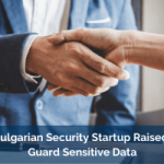 Dutch-Bulgarian Security Startup LogSentinel Raised €1M to Guard Sensitive Data From Breaches