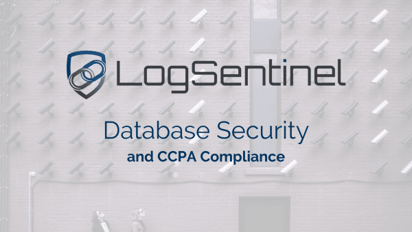 Database Security and CCPA Compliance