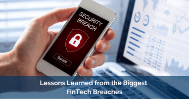 Lessons Learned from the Biggest FinTech Breaches (1)