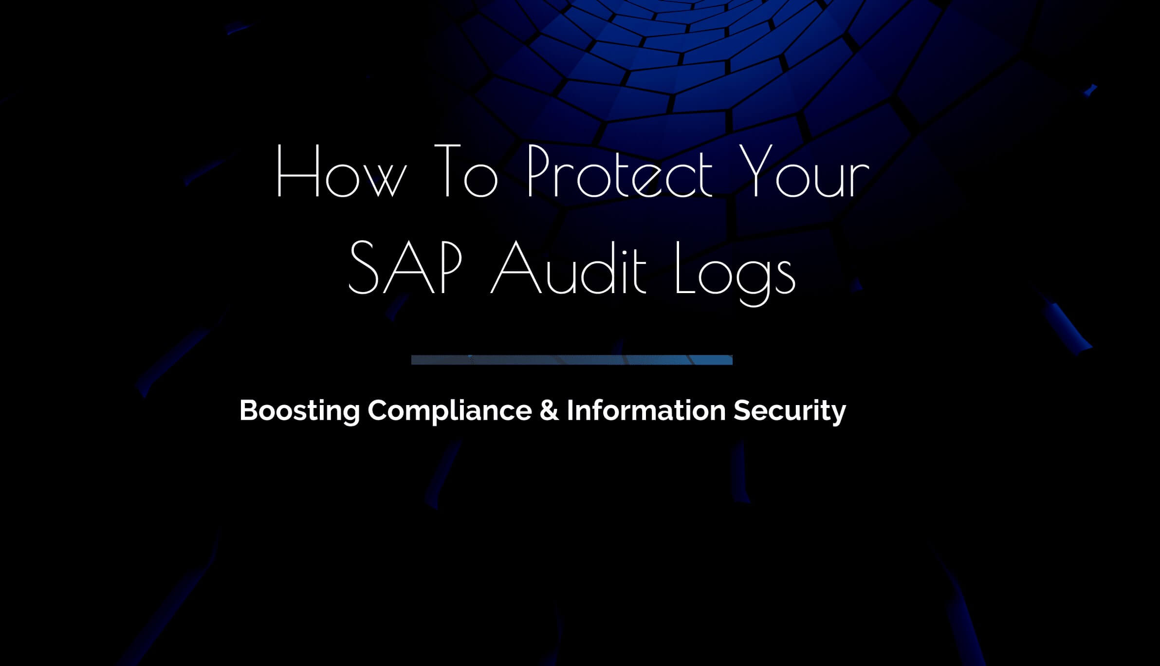How-to-protect-SAP-audit-logs