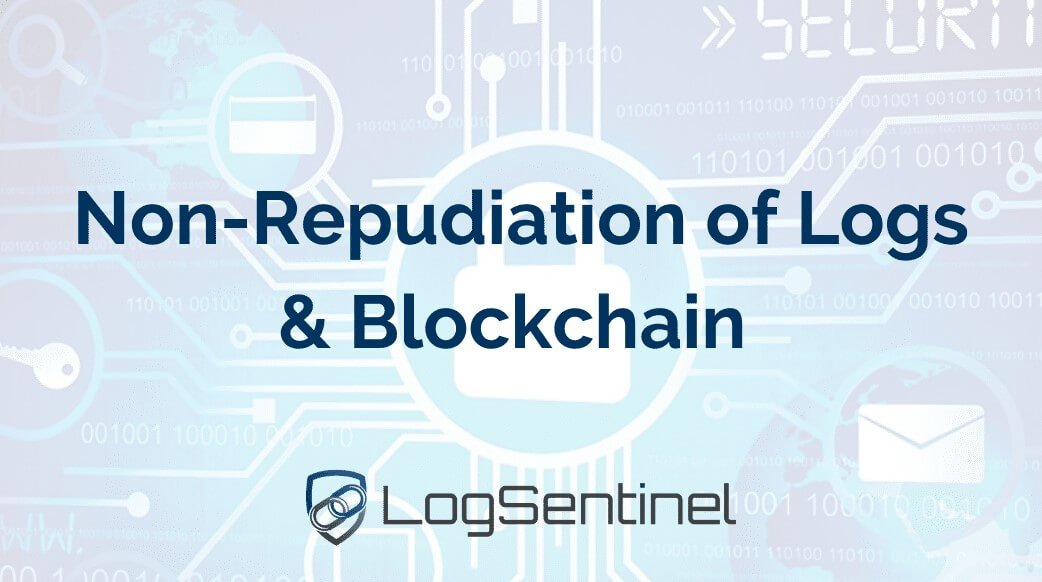 Non-Repudiation-of-Logs-and-Blockchain