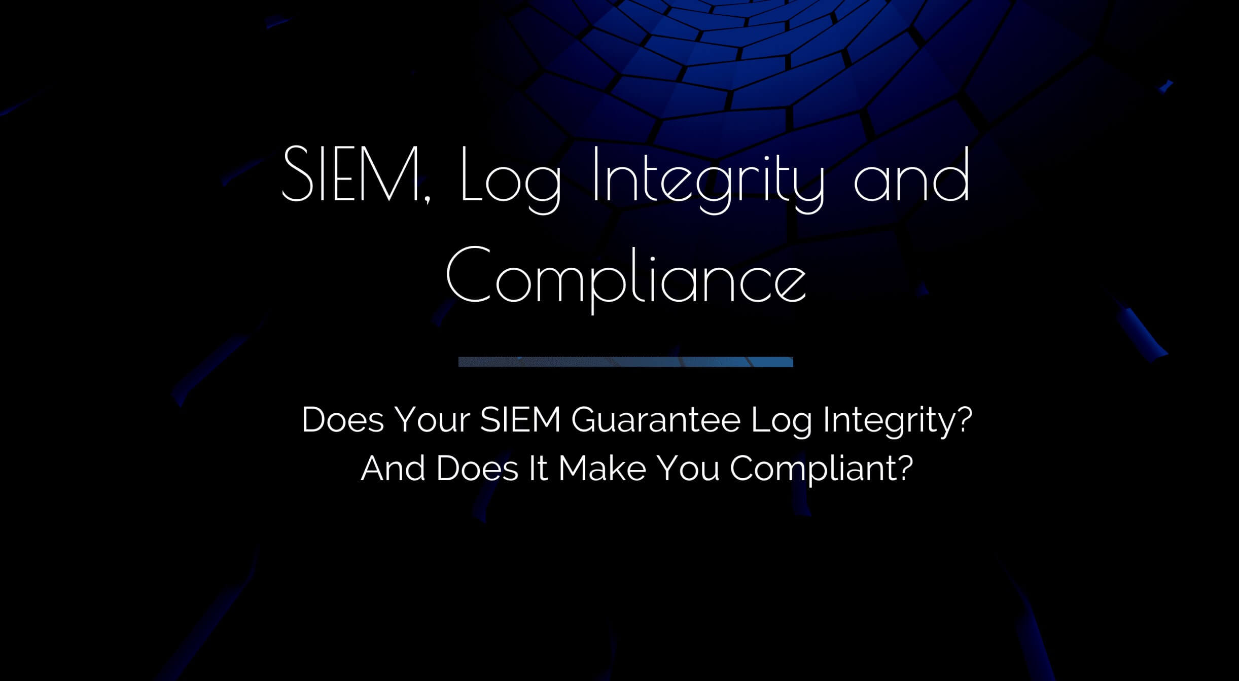 SIEM-Log-Integrity-and-Compliance
