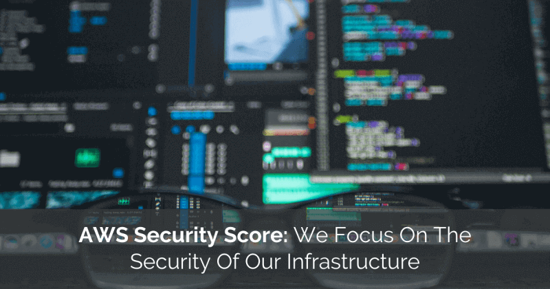 AWS Security Score Security Infrastructure