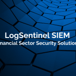 LogSentinel SIEM for the Financial Sector