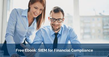 Free Ebook SIEM for Financial Compliance