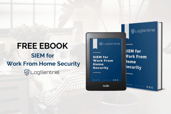 SIEM for Work From Home Security