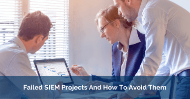 Failed SIEM Projects deployment