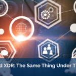 SIEM and XDR: The Same Thing Under The Hood