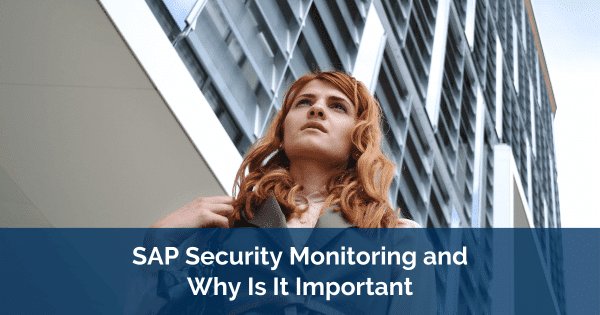 SAP Security Monitoring and SIEM
