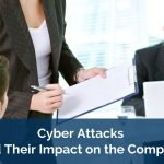 Cyberattacks and Their Impact on the Company
